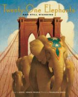Cover image for Twenty-one elephants and still standing : a story of P.T. Barnum and the Brooklyn Bridge