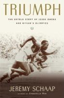 Cover image for Triumph : the untold story of Jesse Owens and Hitler's Olympics