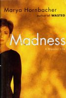 Cover image for Madness : a bipolar life