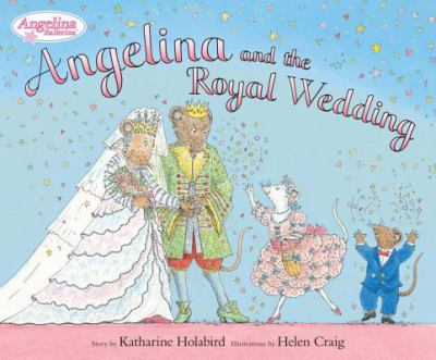 Cover image for Angelina and the royal wedding