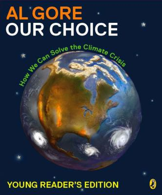 Cover image for Our choice : how we can solve the climate crisis