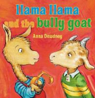 Cover image for Llama Llama and the bully goat
