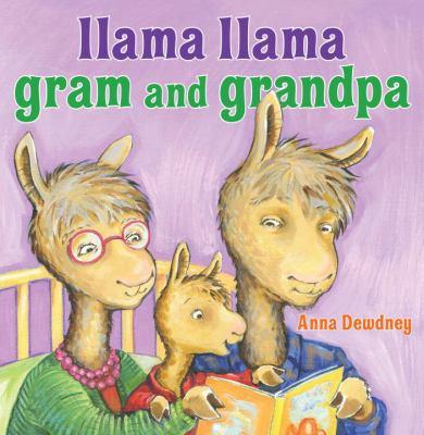 Cover image for Llama Llama gram and grandpa