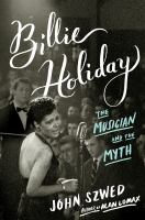 Cover image for Billie Holiday : the musician and the myth