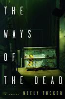 Cover image for The ways of the dead