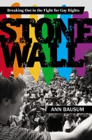 Cover image for Stonewall : breaking out in the fight for gay rights
