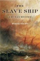 Cover image for The slave ship : a human history