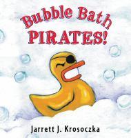Cover image for Bubble bath pirates!