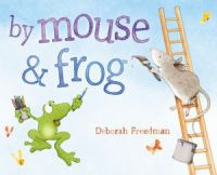 Cover image for By Mouse & Frog