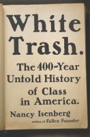 Cover image for White trash : the 400-year untold history of class in America