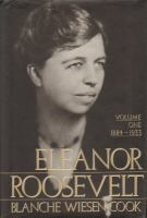 Cover image for Eleanor Roosevelt, volume 1 : 1884-1933