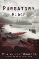 Cover image for Purgatory Ridge : a Cork O'Connor mystery