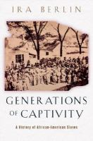 Cover image for Generations of captivity : a history of African-American slaves