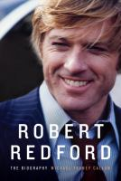 Cover image for Robert Redford : the biography