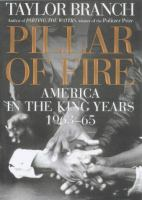 Cover image for Pillar of fire : America in the King years, 1963-65