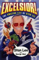 Cover image for Excelsior! : the amazing life of Stan Lee