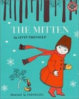 Cover image for The mitten : an old Ukrainian folktale