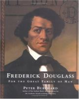 Cover image for Frederick Douglass : for the great family of man