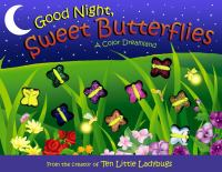 Cover image for Good night, sweet butterflies : a color dreamland