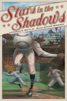 Cover image for Stars in the shadows : the Negro league all-star game of 1934