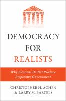 Cover image for Democracy for realists : why elections do not produce responsive government