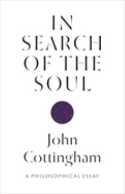 Cover image for In search of the soul : a philosophical essay