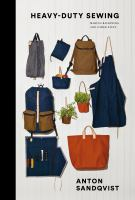 Cover image for Heavy-duty sewing : making backpacks and other stuff