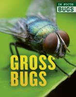 Cover image for In focus... gross bugs