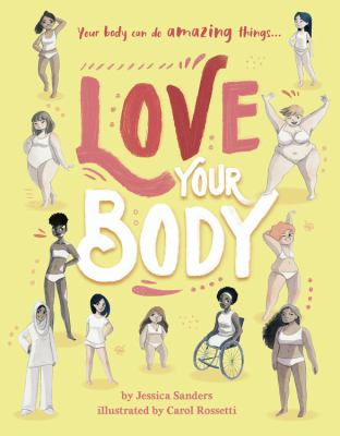 Cover image for Love your body