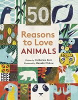 Cover image for 50 reasons to love animals