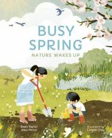 Cover image for Busy spring : nature wakes up