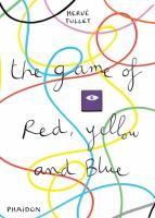 Cover image for The game of red, yellow and blue