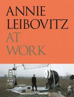 Cover image for Annie Leibovitz at work