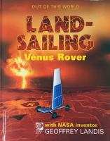 Cover image for Meet NASA inventor Geoffrey Landis and his team's land-sailing Venus rover :