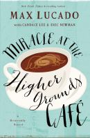 Cover image for Miracle at the Higher Grounds Café