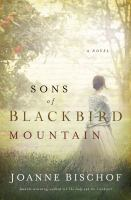 Cover image for Sons of Blackbird Mountain : a novel