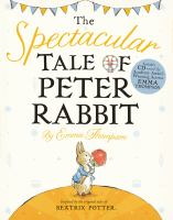 Cover image for The Spectacular tale of Peter Rabbit