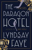 Cover image for The Paragon hotel : a novel