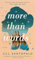 Cover image for More than words : a novel