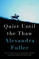 Cover image for Quiet until the thaw