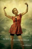 Cover image for No walls and the recurring dream : a memoir