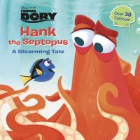Cover image for Hank the septopus : a disarming tale