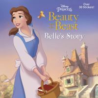 Cover image for Beauty and the beast : Belle's story