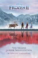 Cover image for Disney Frozen II : the deluxe junior novelization