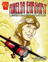 Cover image for Amelia Earhart : legendary aviator