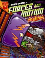 Cover image for A crash course in forces and motion with Max Axiom, super scientist
