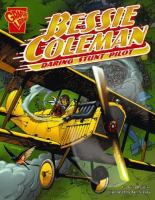 Cover image for Bessie Coleman : daring stunt pilot