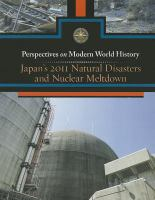 Cover image for Japan's 2011 natural disasters and nuclear meltdown