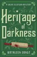 Cover image for Heritage of darkness : a Chloe Ellefson mystery