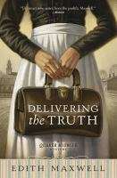 Cover image for Delivering the truth